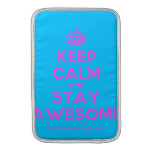 [Crown] keep calm and stay awesome  MacBook Air sleeves