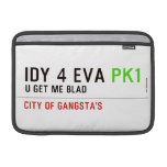 idy 4 eva  MacBook Air Sleeves (landscape)