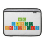 All About  Chemistry  MacBook Air Sleeves (landscape)