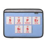 Super sis  MacBook Air Sleeves (landscape)