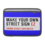 make your own street sign  MacBook Air Sleeves (landscape)