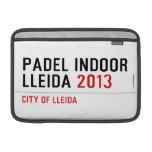 PADEL INDOOR LLEIDA  MacBook Air Sleeves (landscape)