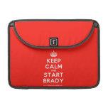 """[Crown] keep calm and start brady  MacBook Pro 13"""" Sleeves MacBook Pro Sleeve"""