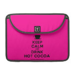 """[Cup] keep calm and drink hot cocoa  MacBook Pro 13"""" Sleeves MacBook Pro Sleeve"""