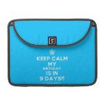 """[Cupcake] keep calm my birthday is in 9 days!!  MacBook Pro 13"""" Sleeves MacBook Pro Sleeve"""