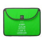"[UK Flag] keep calm because i am a lesbian  MacBook Pro 13"" Sleeves MacBook Pro Sleeve"
