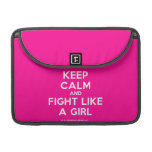 "keep calm and fight like a girl  MacBook Pro 13"" Sleeves MacBook Pro Sleeve"