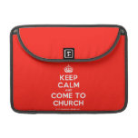"""[Crown] keep calm and come to church  MacBook Pro 13"""" Sleeves MacBook Pro Sleeve"""