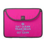 """[Crown] eat clean train mean and get lean  MacBook Pro 13"""" Sleeves MacBook Pro Sleeve"""