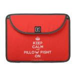 """[Crown] keep calm and pillow fight on  MacBook Pro 13"""" Sleeves MacBook Pro Sleeve"""