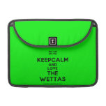 [UK Flag] keepcalm and love the wettas  MacBook Pro 13 Sleeves MacBook Pro Sleeve