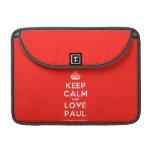"""[Crown] keep calm and love paul  MacBook Pro 13"""" Sleeves MacBook Pro Sleeve"""