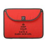"""[Crown] keep calm and date a dark-skin girl  MacBook Pro 13"""" Sleeves MacBook Pro Sleeve"""