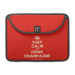 "[Crown] keep calm and drink champagne  MacBook Pro 13"" Sleeves MacBook Pro Sleeve"