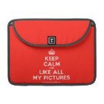 """[Crown] keep calm and like all my pictures  MacBook Pro 13"""" Sleeves MacBook Pro Sleeve"""