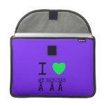 i [Love heart]  my besties    i [Love heart]  my besties    MacBook Pro Flap Sleeves Sleeves For MacBooks