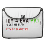idy 4 eva  MacBook Pro Sleeves