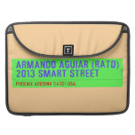 armando aguiar (Rato)  2013 smart street  MacBook Pro Sleeves