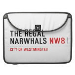 THE REGAL  NARWHALS  MacBook Pro Sleeves