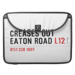Creases Out Eaton Road  MacBook Pro Sleeves
