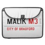 Malik  MacBook Pro Sleeves