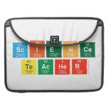 Science Teacher  MacBook Pro Sleeves