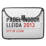 PADEL INDOOR LLEIDA  MacBook Pro Sleeves