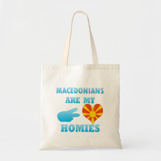 Macedonians are my Homies Budget Tote Bag