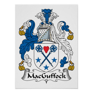 MacGuffock Family Crest Posters