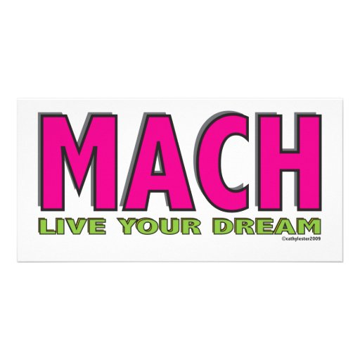 MACH- Live Your Dream Custom Photo Card