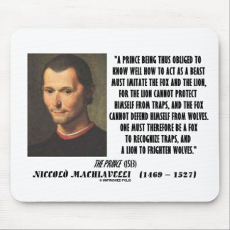 Machiavelli Prince Imitate Fox and the Lion Quote Mouse Pad