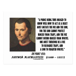 Machiavelli Prince Imitate Fox and the Lion Quote Postcard