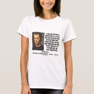 Machiavelli Prince Imitate Fox and the Lion Quote T-Shirt