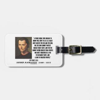 Machiavelli Prince Imitate Fox Lion Advice Quote Luggage Tag