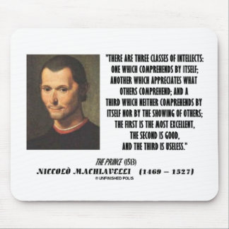 Machiavelli Three Classes Of Intellects Quote Mouse Pad
