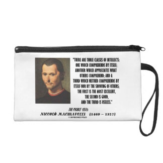 Machiavelli Three Classes Of Intellects Quote Wristlet Purse