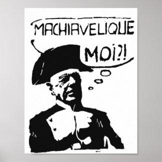 Machiavellian Me Poster