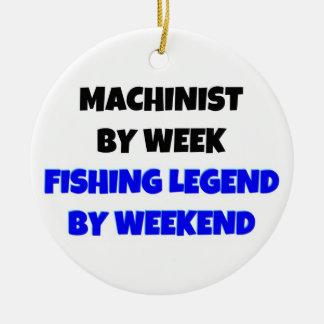 Machinist by Week Fishing Legend by Weekend Ornaments