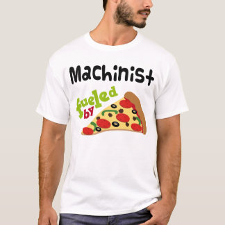 Machinist (Funny) Pizza T Shirt