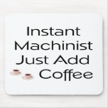 Machinist Mouse Pad