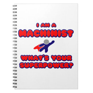 Machinist .. What's Your Superpower? Notebook