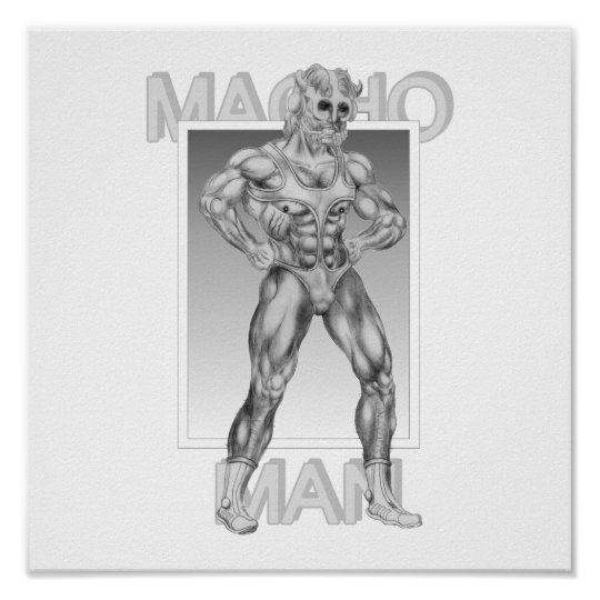 Macho Man Poster