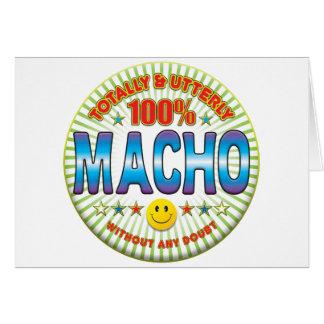 Macho Totally Greeting Card