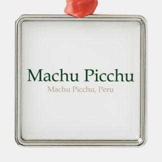 Machu Picchu and PeruMachu Picchu Metal Ornament