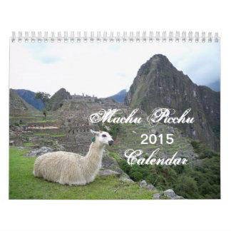 Machu Picchu  Peru 2015 Calendar