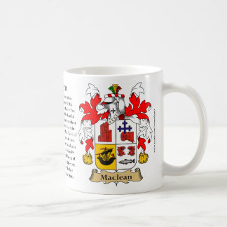 Maclean, the Origin, the Meaning and the Crest Coffee Mug
