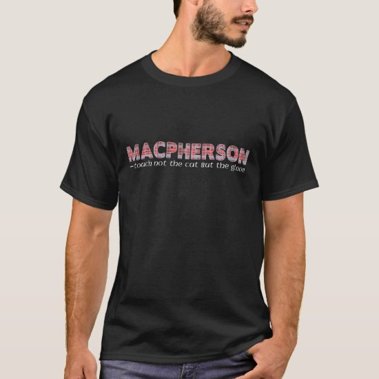 MacPherson Scottish Clan Tartan Name Motto T-Shirt