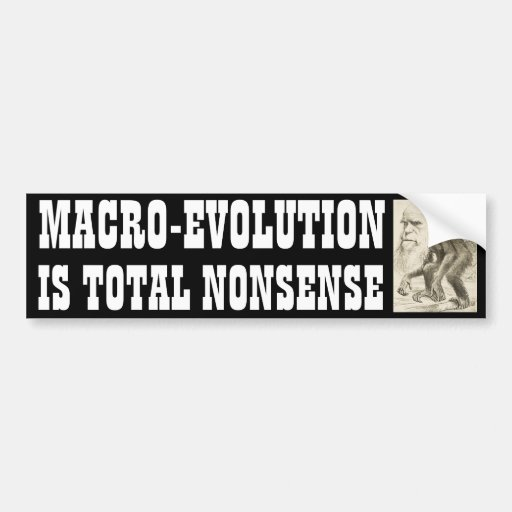 Macro-Evolution Bumper Sticker