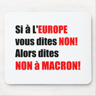 MACRON = Mondialisation - Mousepad