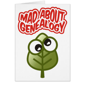 Mad About Genealogy Card